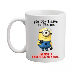 Generic You don't have to be like Minion Printed Ceramic Coffee Mug (Color: White, Capacity: 350ml)